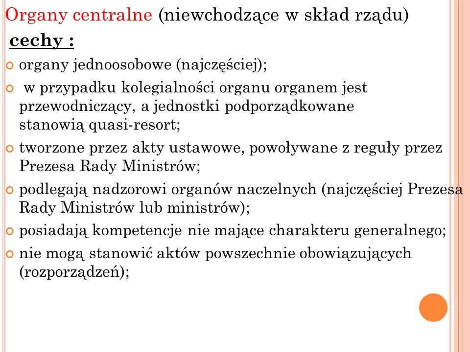 Organy centralne (niewchodzące w skład rządu)