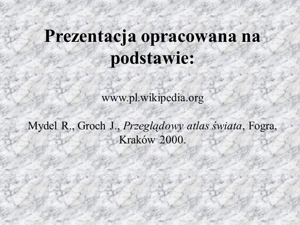 Prezentacja opracowana na podstawie: www. pl. wikipedia. org Mydel R