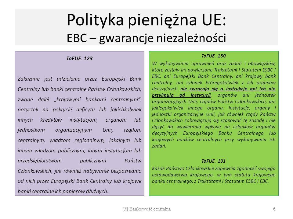Polityka pieniężna UE: EBC – gwarancje niezależności