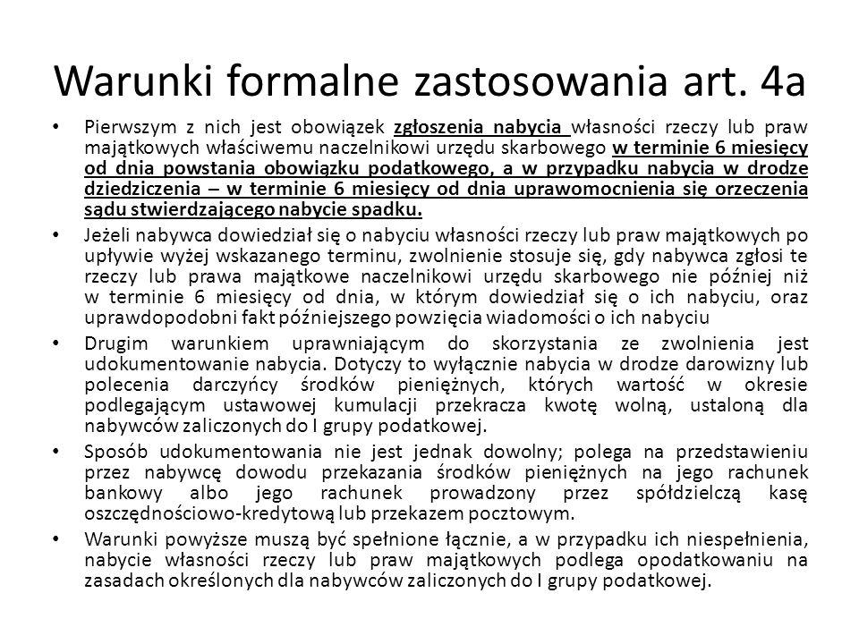 Warunki formalne zastosowania art. 4a