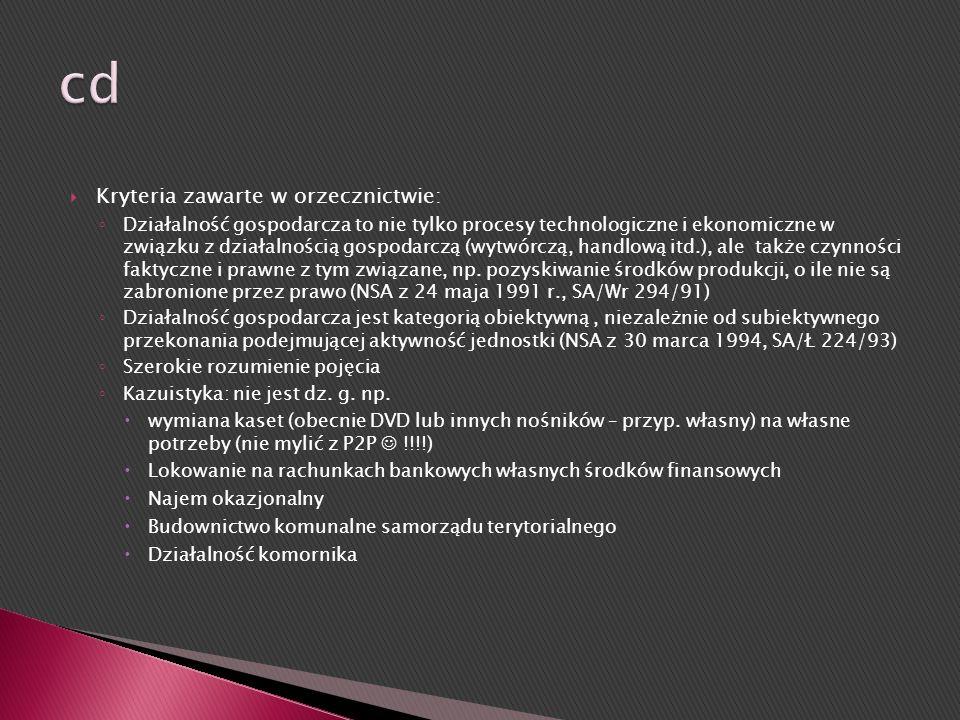 cd Kryteria zawarte w orzecznictwie: