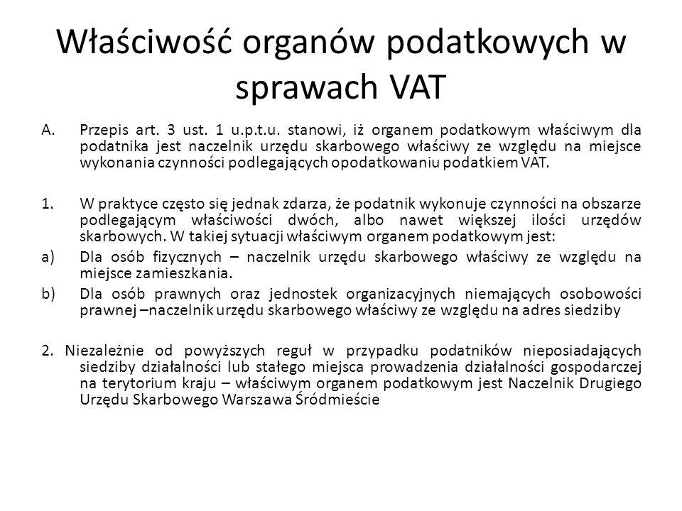 Właściwość organów podatkowych w sprawach VAT