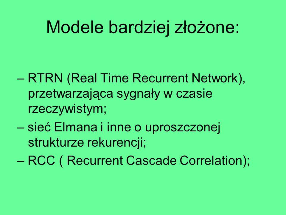 Modele bardziej złożone: