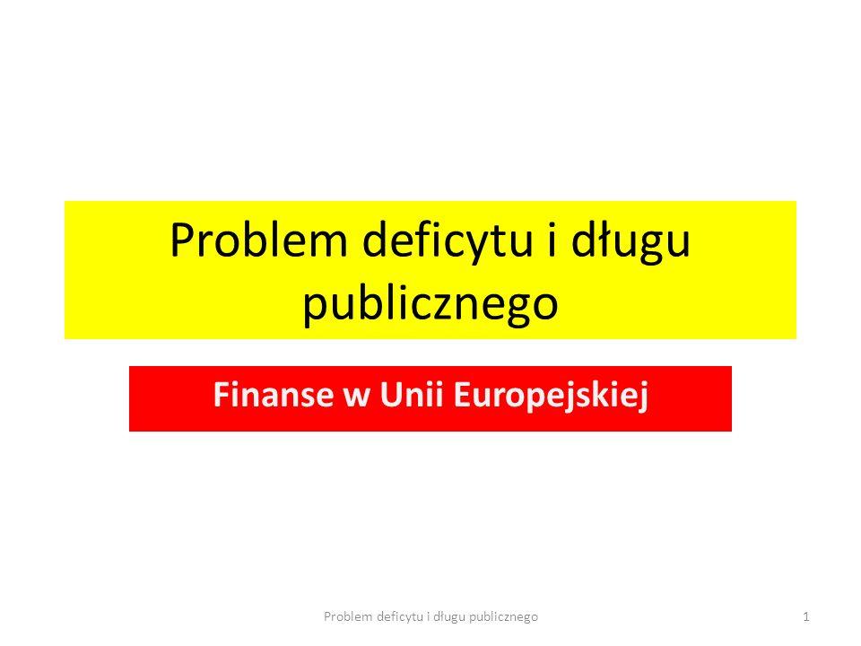 Problem deficytu i długu publicznego