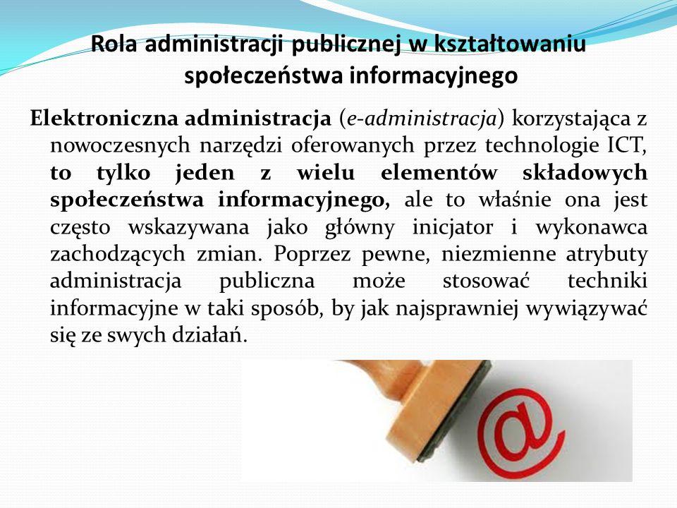 Rola administracji publicznej w kształtowaniu społeczeństwa informacyjnego