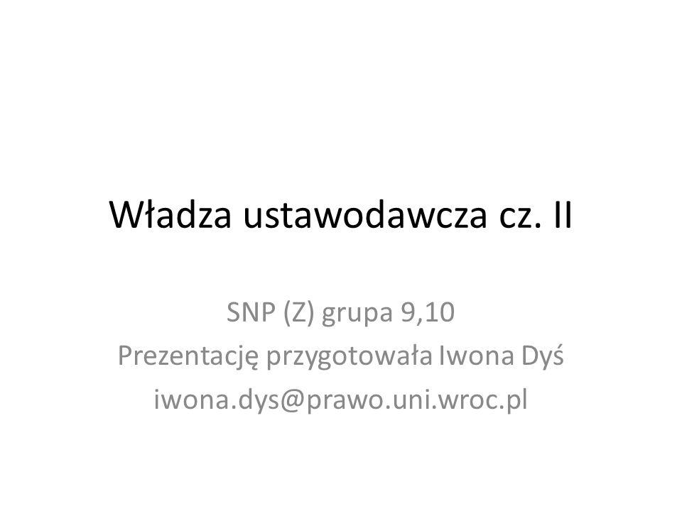 Władza ustawodawcza cz. II