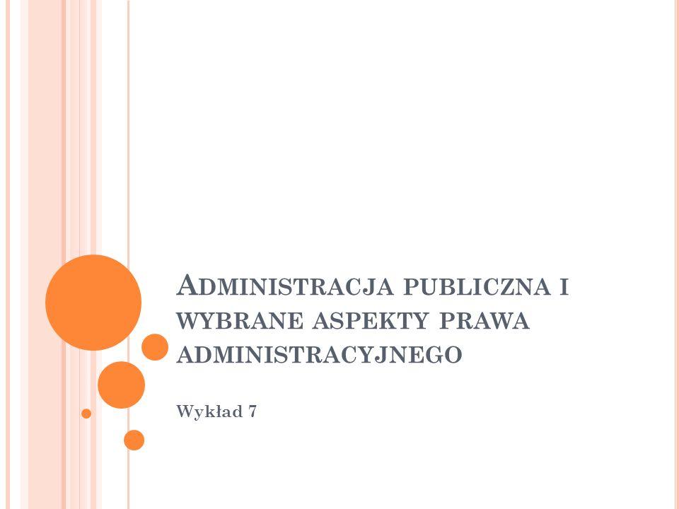 Administracja publiczna i wybrane aspekty prawa administracyjnego