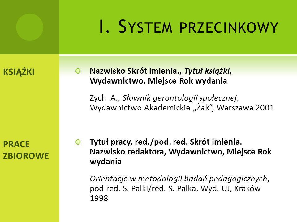 I. System przecinkowy KSIĄŻKI PRACE ZBIOROWE
