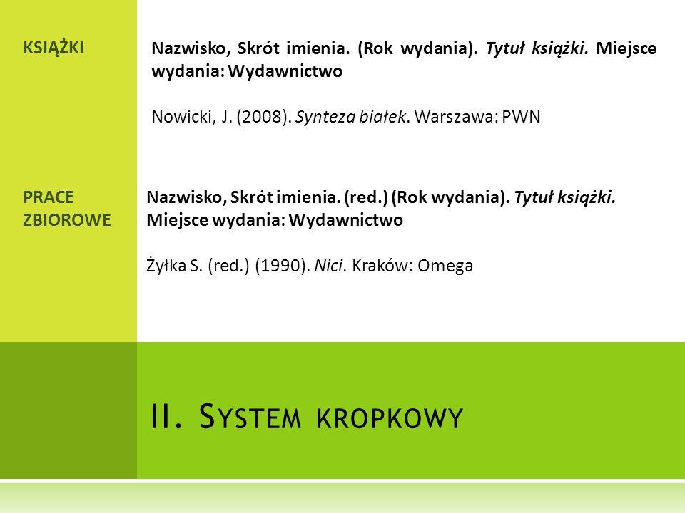 II. System kropkowy KSIĄŻKI