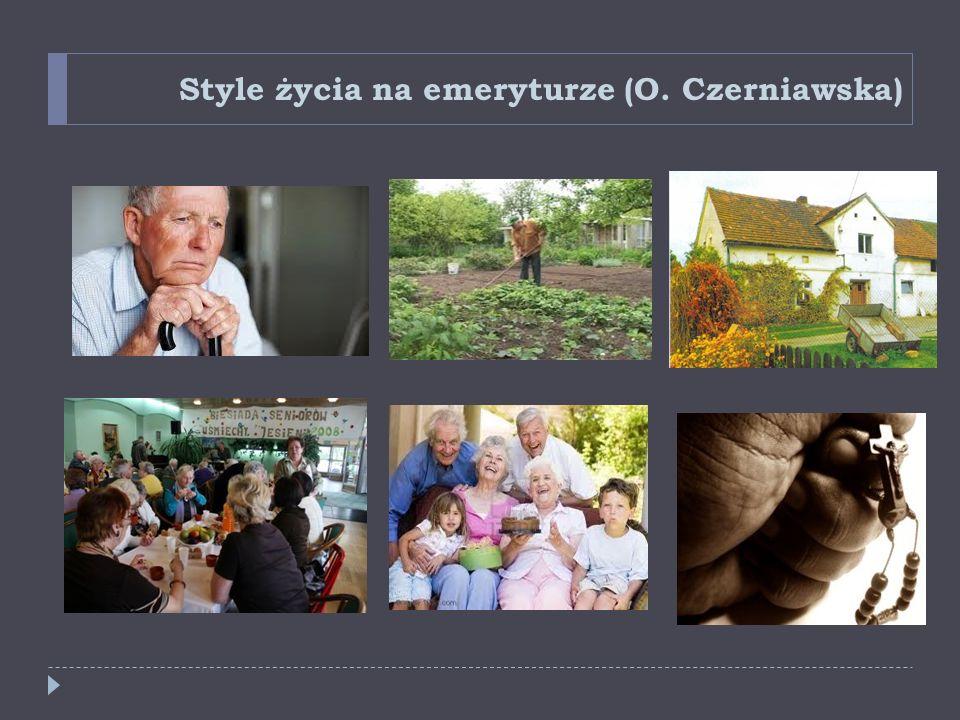 Style życia na emeryturze (O. Czerniawska)