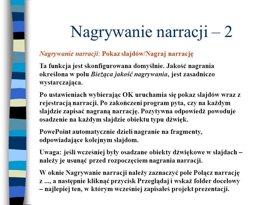 Nagrywanie narracji – 2 Nagrywanie narracji: Pokaz slajdów/Nagraj narrację.