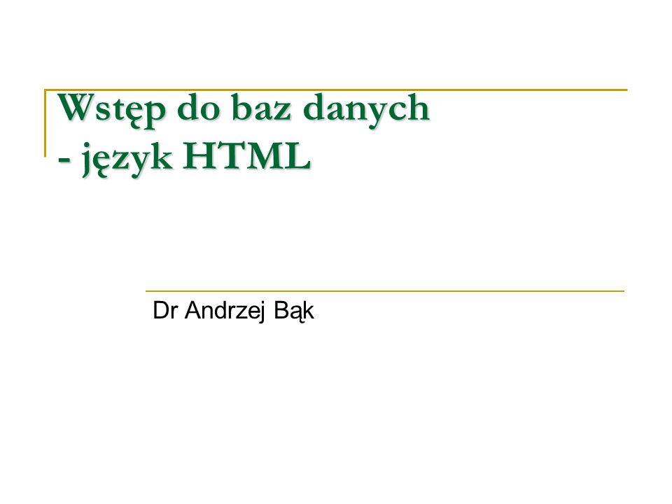 Wstęp do baz danych - język HTML