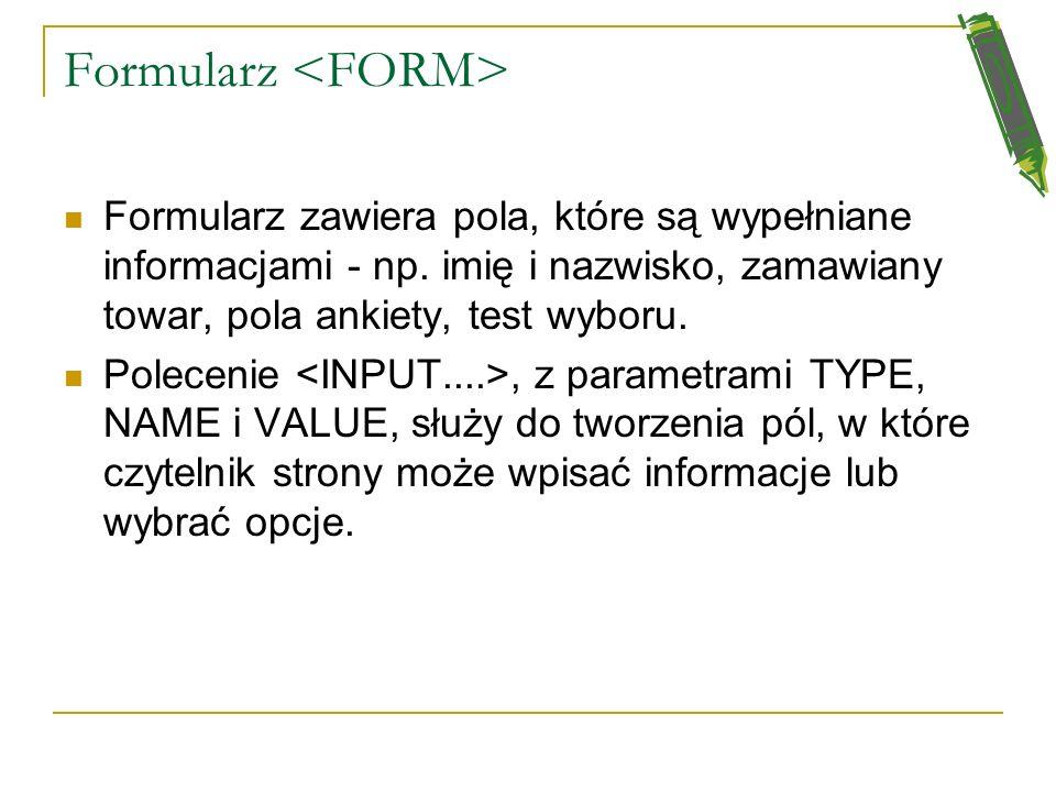 Formularz <FORM>