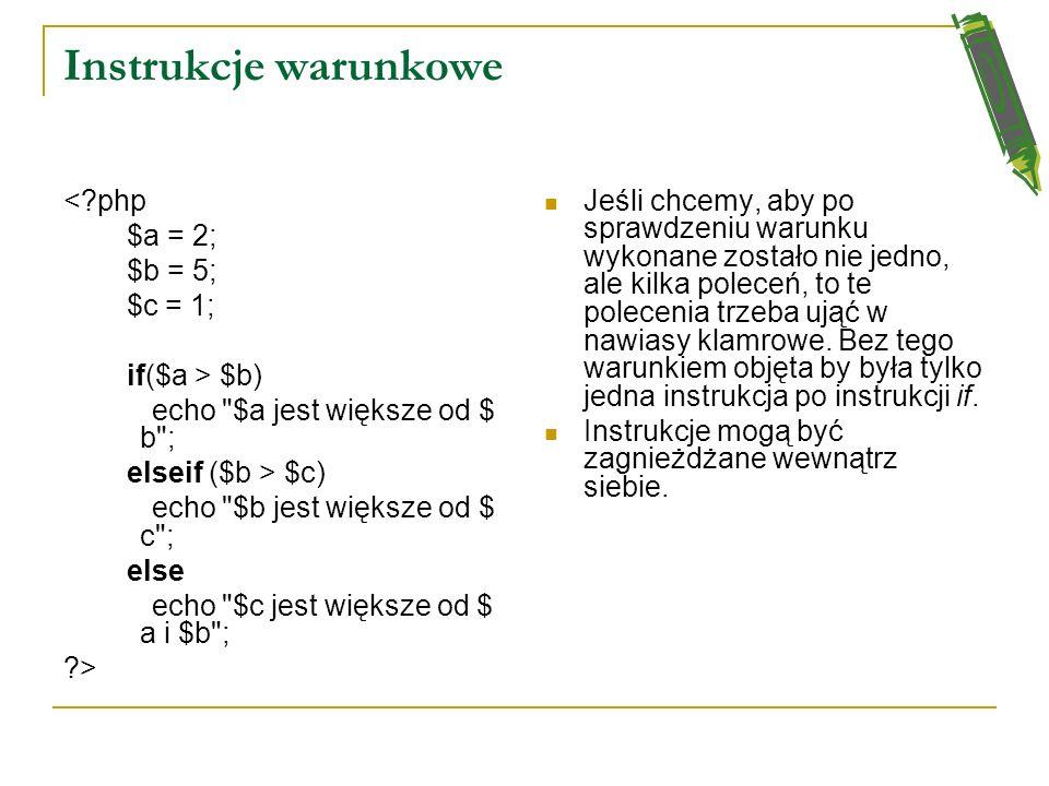 Instrukcje warunkowe < php $a = 2; $b = 5; $c = 1; if($a > $b)