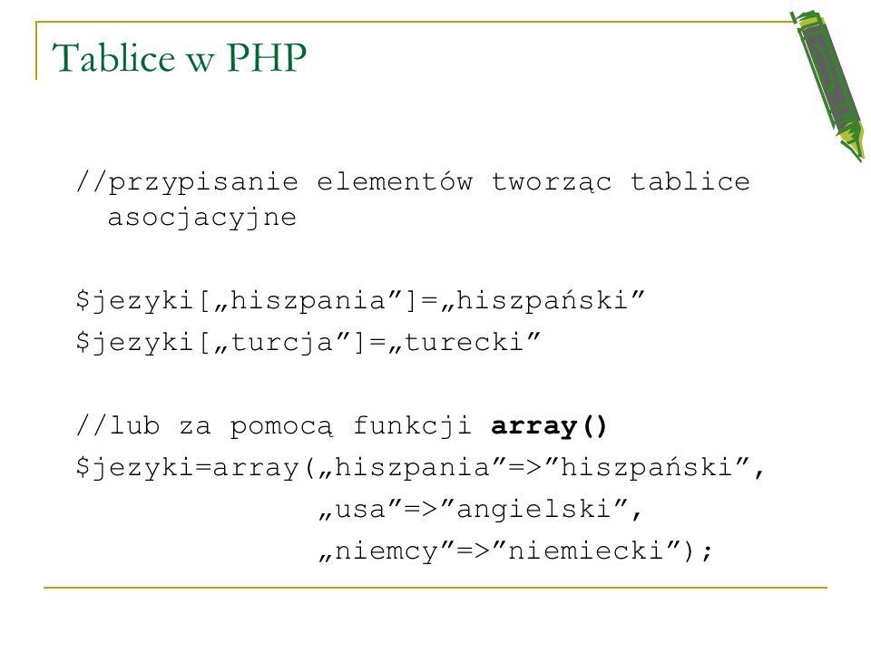 Tablice w PHP //przypisanie elementów tworząc tablice asocjacyjne