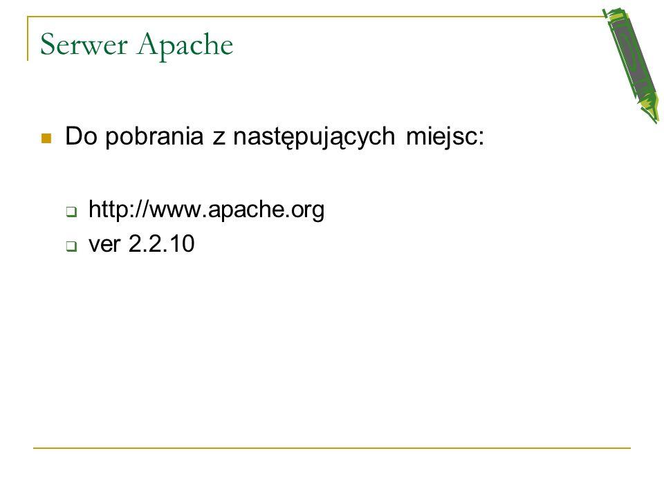 Serwer Apache Do pobrania z następujących miejsc:
