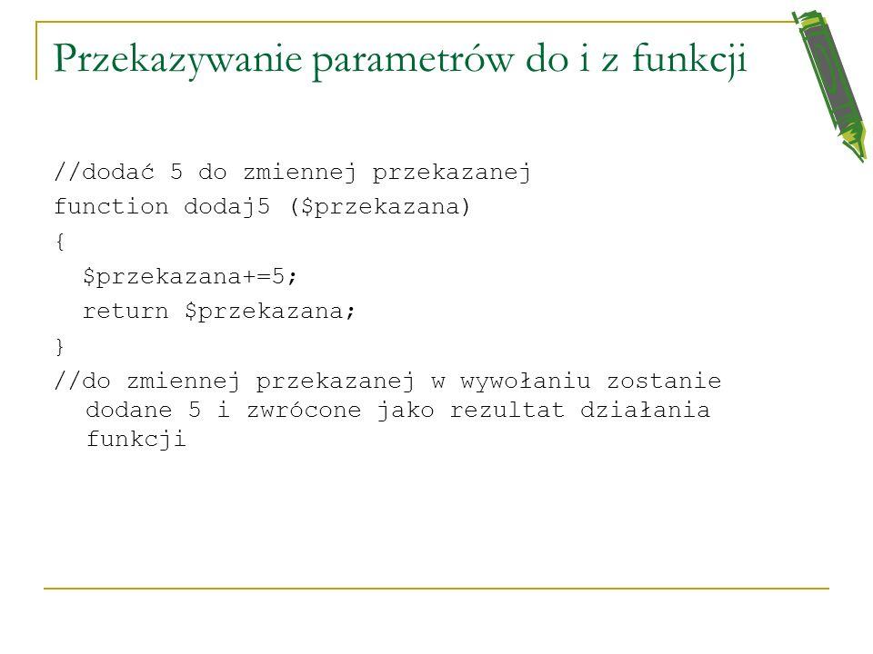 Przekazywanie parametrów do i z funkcji