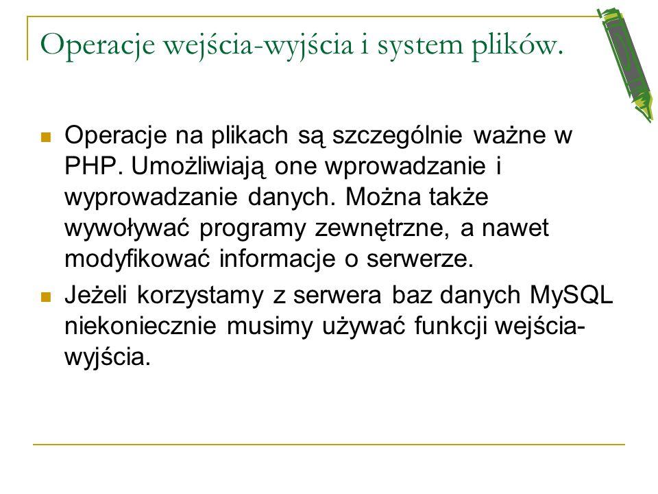 Operacje wejścia-wyjścia i system plików.
