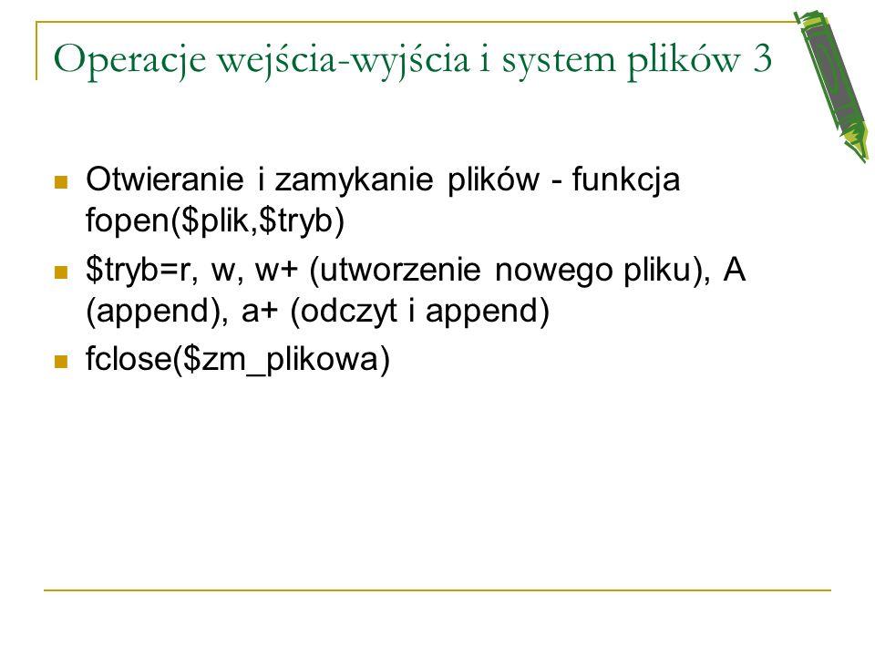 Operacje wejścia-wyjścia i system plików 3
