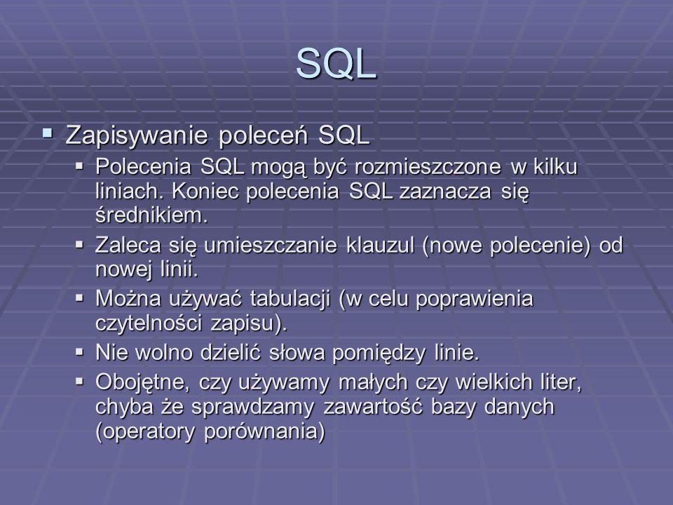 SQL Zapisywanie poleceń SQL