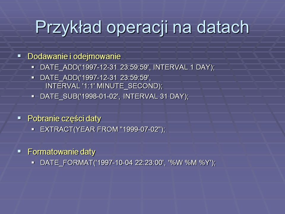 Przykład operacji na datach