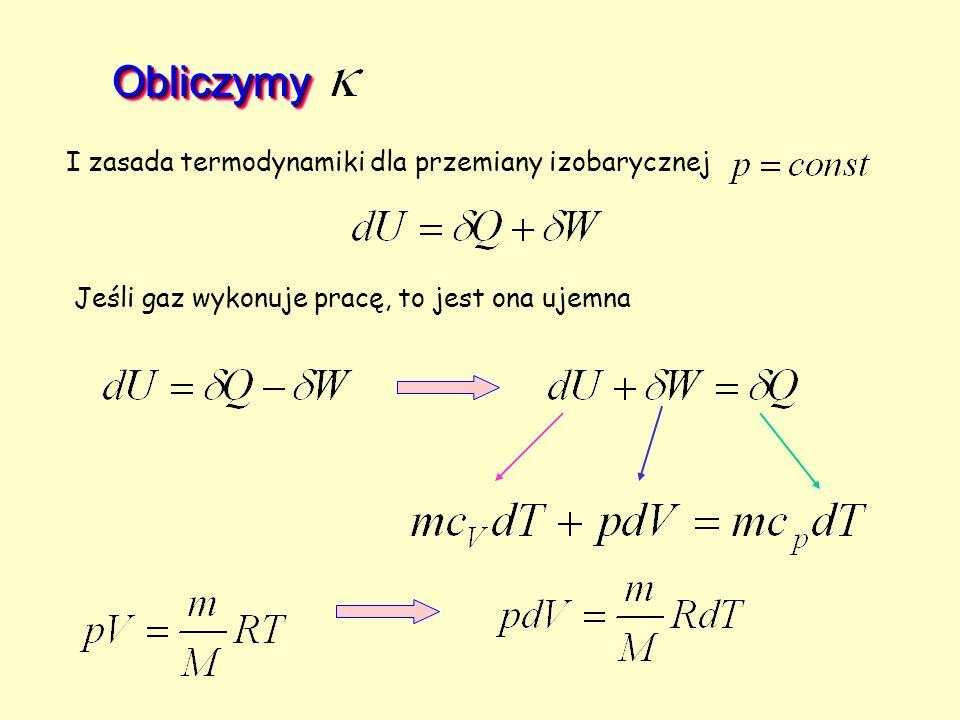 Obliczymy I zasada termodynamiki dla przemiany izobarycznej
