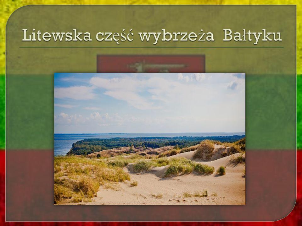 Litewska część wybrzeża Bałtyku
