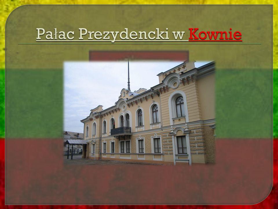 Pałac Prezydencki w Kownie