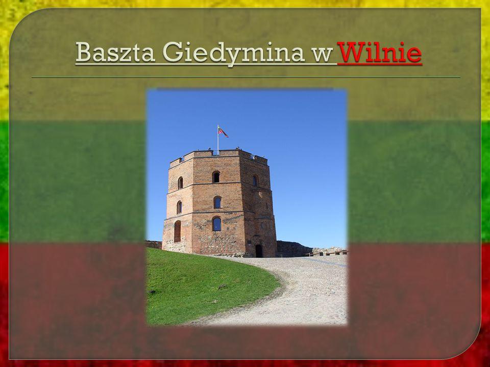 Baszta Giedymina w Wilnie