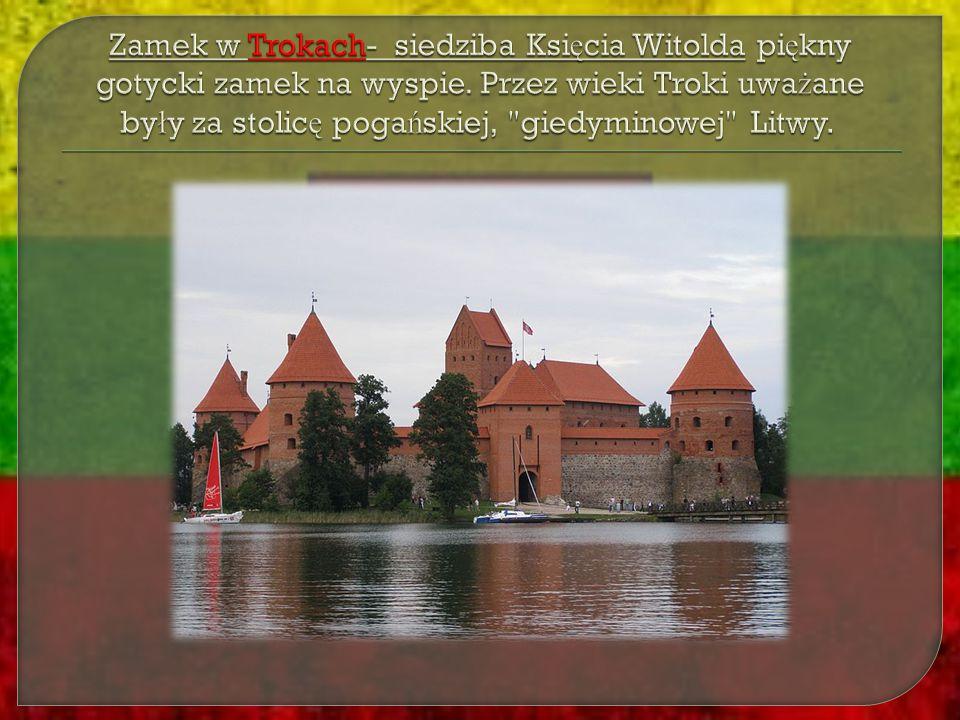 Zamek w Trokach- siedziba Księcia Witolda piękny gotycki zamek na wyspie.