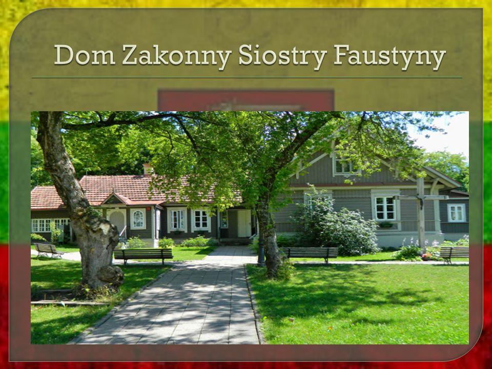 Dom Zakonny Siostry Faustyny