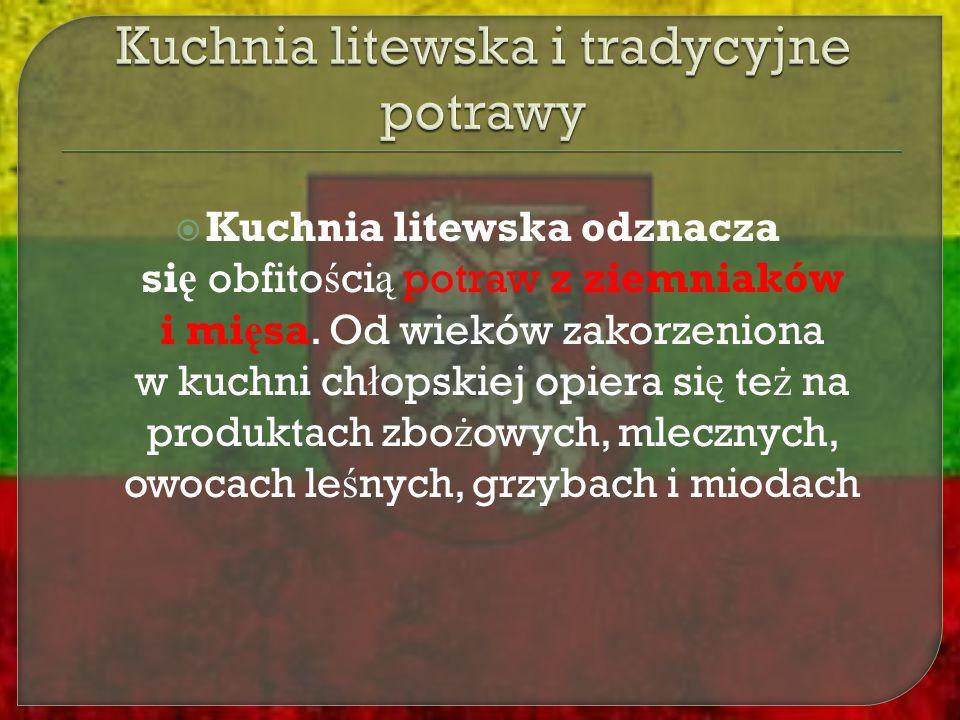 Kuchnia litewska i tradycyjne potrawy