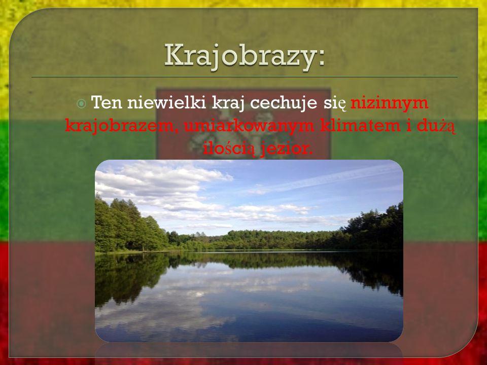 Krajobrazy: Ten niewielki kraj cechuje się nizinnym krajobrazem, umiarkowanym klimatem i dużą ilością jezior.