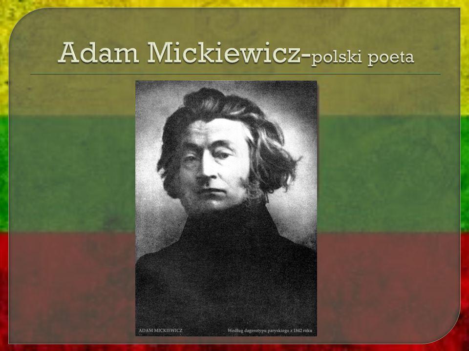 Adam Mickiewicz-polski poeta