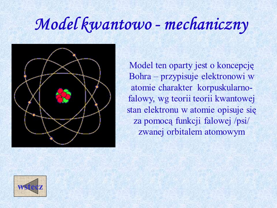 Model kwantowo - mechaniczny