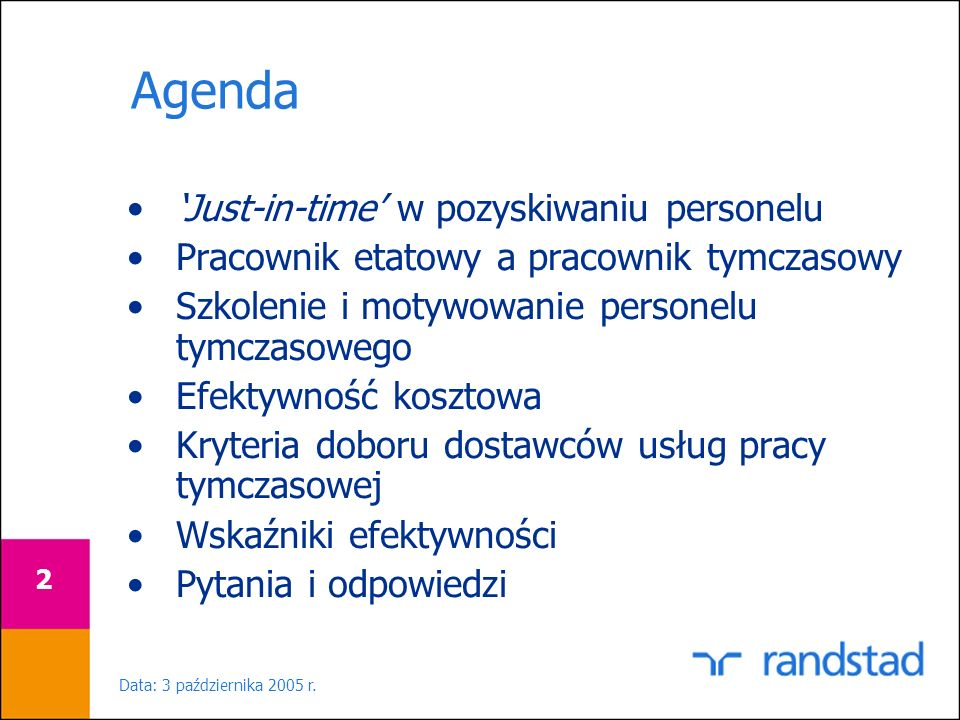 Agenda 'Just-in-time' w pozyskiwaniu personelu