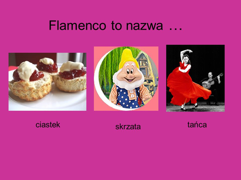 Flamenco to nazwa … ciastek tańca skrzata