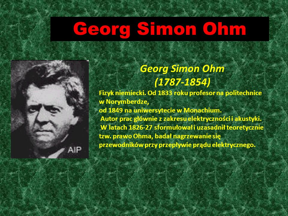 Georg Simon Ohm Georg Simon Ohm ( )