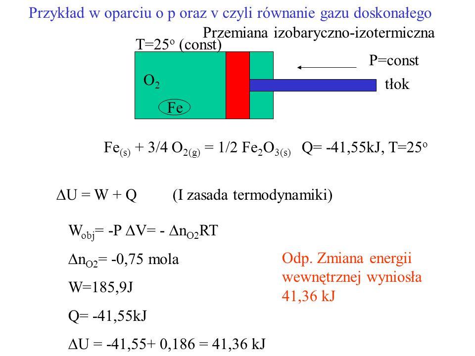 Przykład w oparciu o p oraz v czyli równanie gazu doskonałego