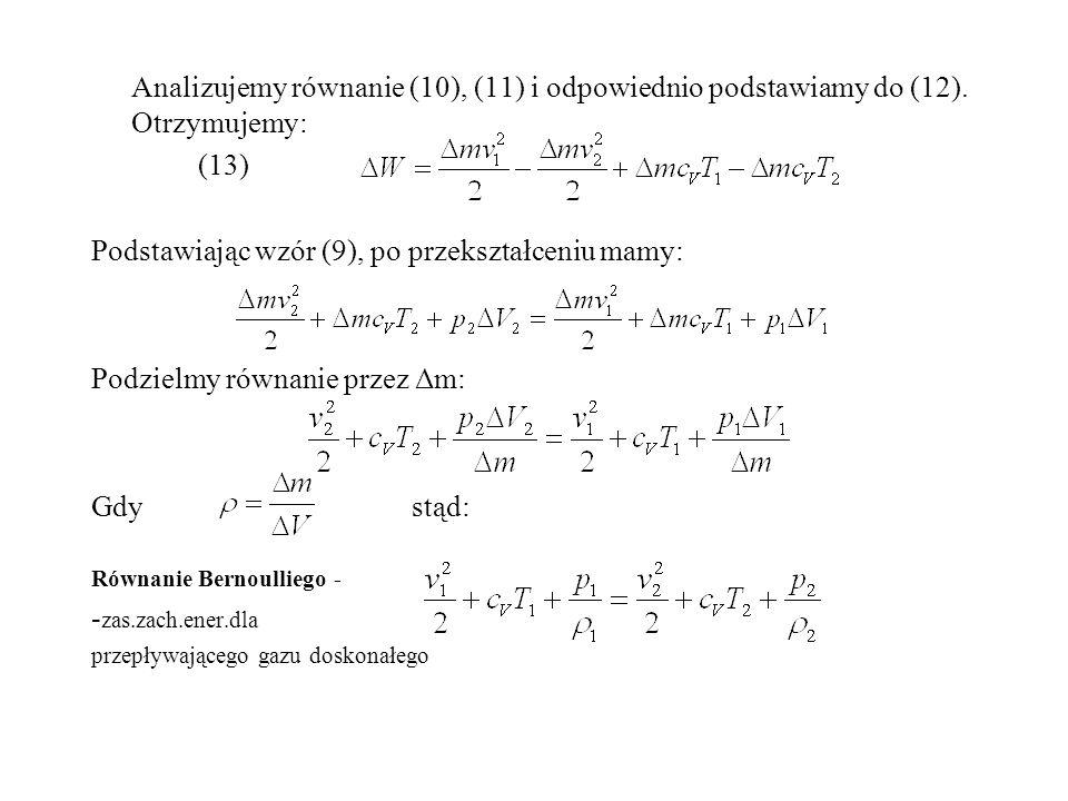 Podstawiając wzór (9), po przekształceniu mamy: