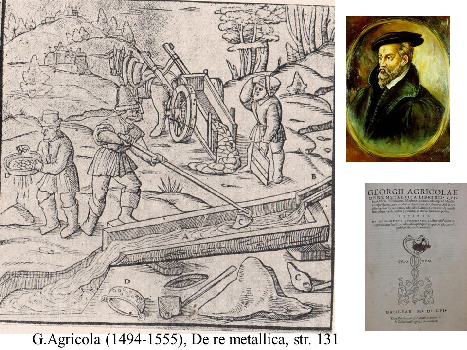 G.Agricola ( ), De re metallica, str. 131
