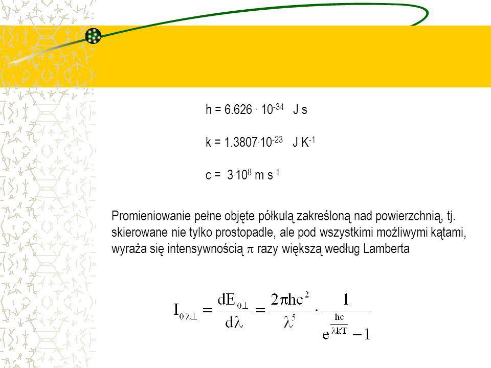 h = 6.626 . 10-34 J s k = 1.3807.10-23 J K-1. c = 3.108 m s-1.