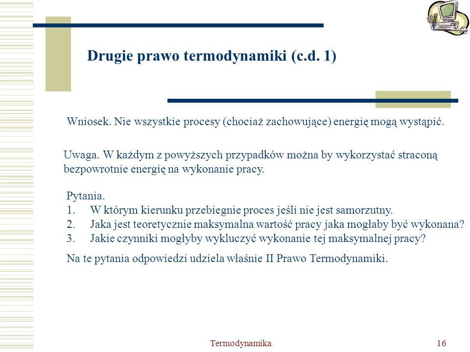 Drugie prawo termodynamiki (c.d. 1)