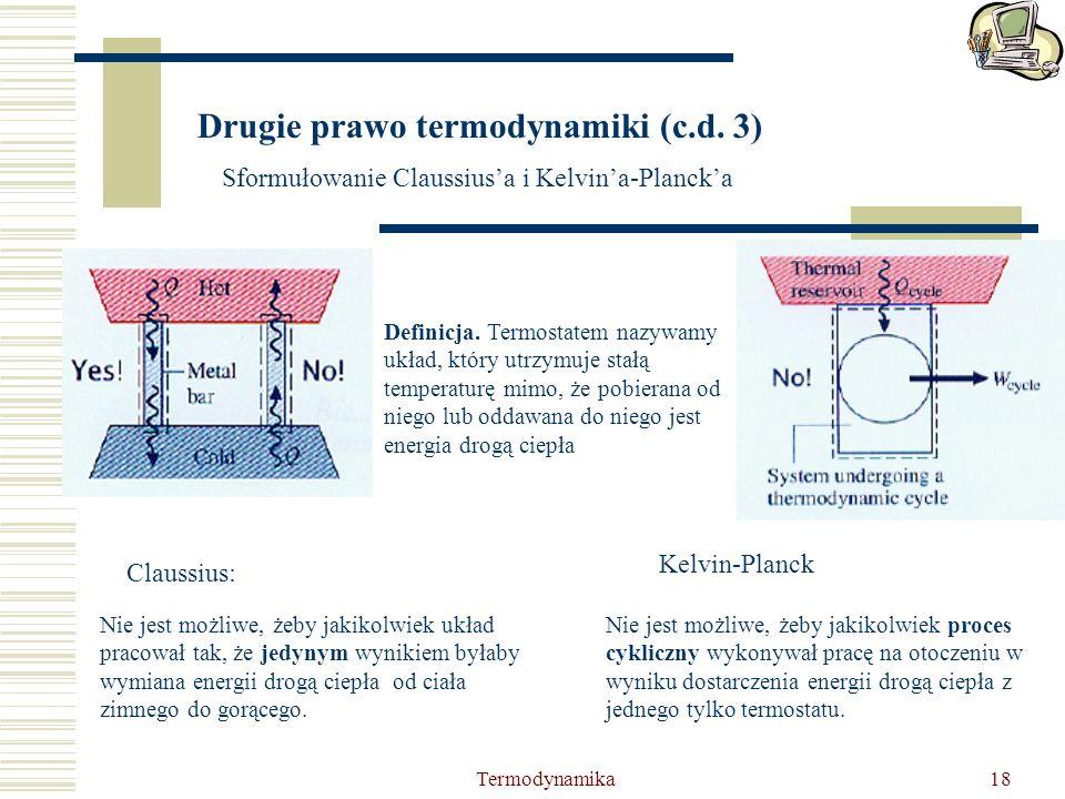 Drugie prawo termodynamiki (c.d. 3)