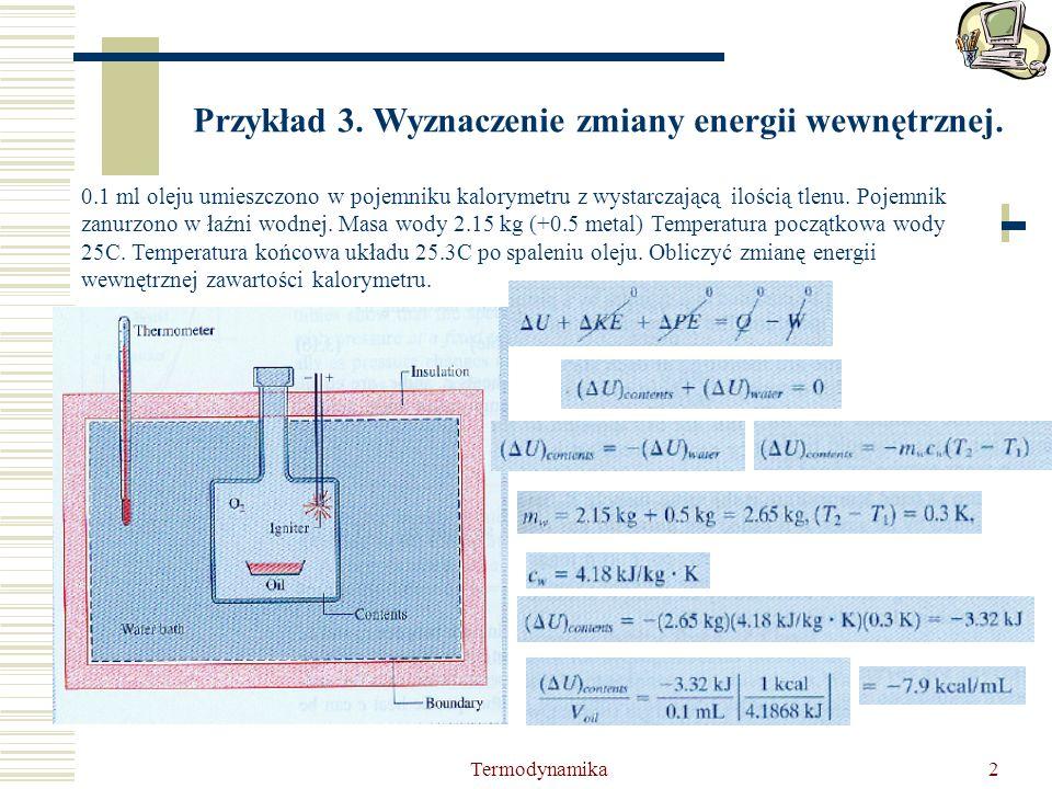 Przykład 3. Wyznaczenie zmiany energii wewnętrznej.