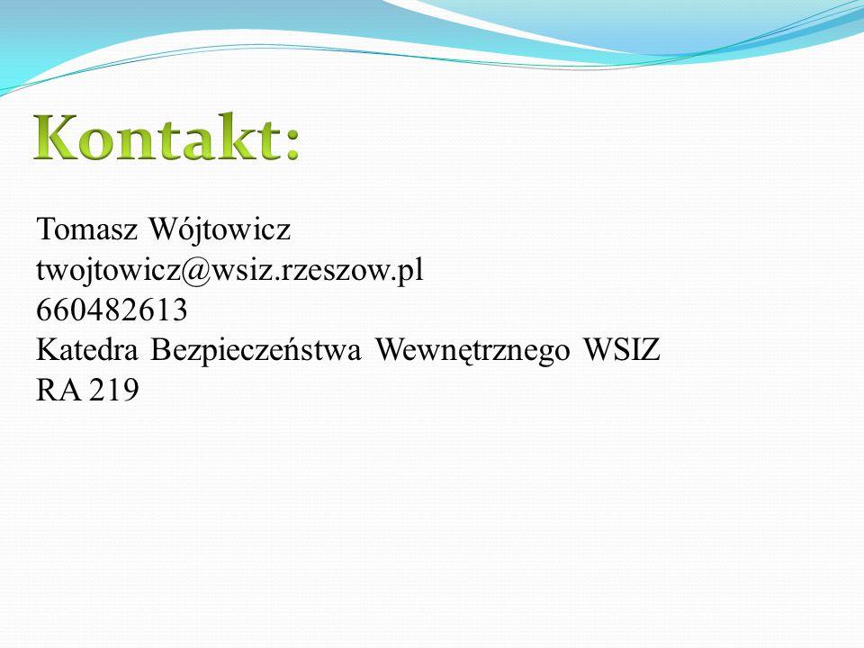 Kontakt: Tomasz Wójtowicz twojtowicz@wsiz.rzeszow.pl 660482613