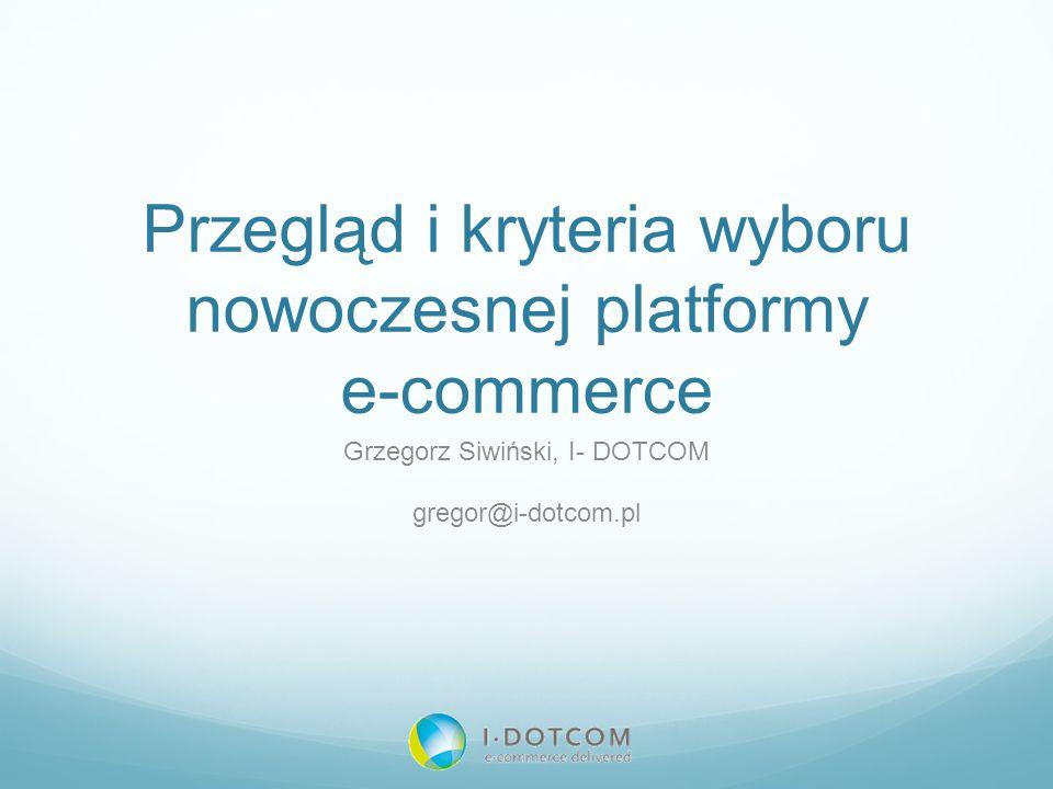 Przegląd i kryteria wyboru nowoczesnej platformy e-commerce