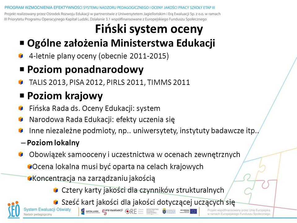 Fiński system oceny Ogólne założenia Ministerstwa Edukacji