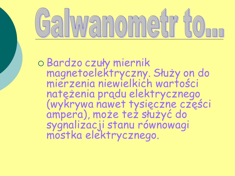 Galwanometr to...