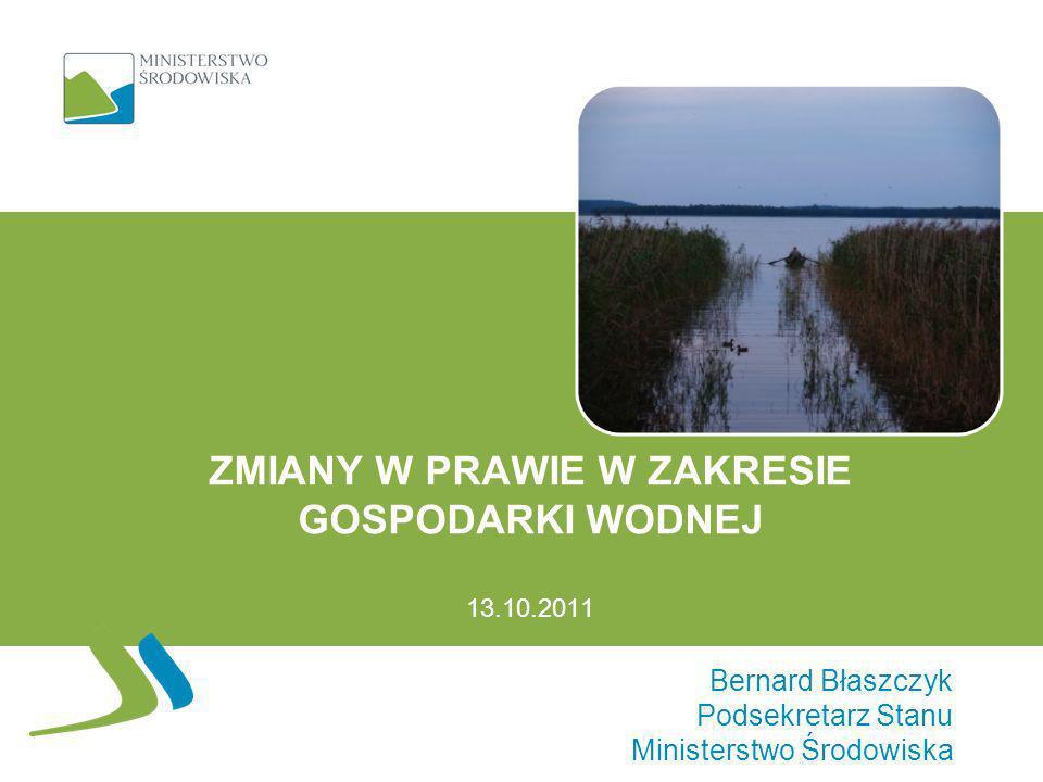 Zmiany w prawie w zakresie gospodarki wodnej 13.10.2011